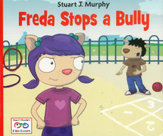Freda Stops a Bully (Dealing With Bullying): I See I Learn (Paperback)