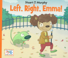 Left, Right, Emma! (Knowing Left and Rigth): I See I Learn (Paperback)