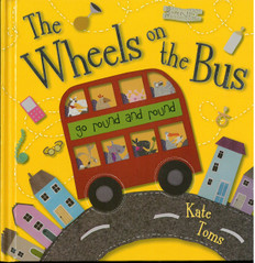 The Wheels on the Bus: Kate Toms (Big Paperback)