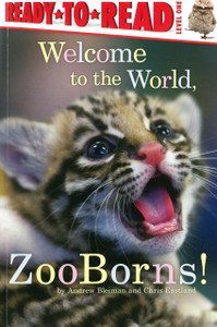 Welcome to the World: ZooBorns! Ready To Read Level One (Paperback)
