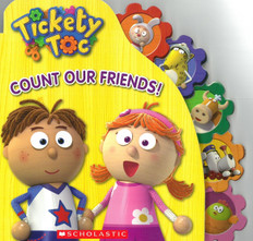 Count Our Friends: Tickety Tock (Board Book)