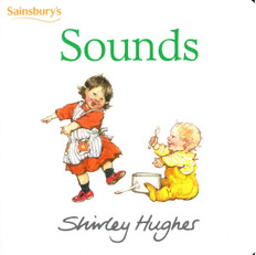 Sounds: Helen Oxenbury (Board Book)