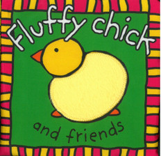 Fluffy Chick & Friends (Cloth Book)