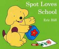 Spot Loves School (Board Book)