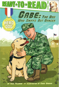 Gabe: The Dog Who Sniffs Out Danger:  Ready-to-Read Level 2 (Paperback)