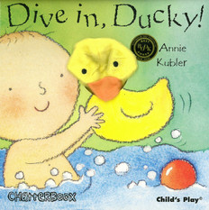 Dive In, Ducky! (Puppet Board Book)