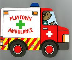 Ambulance: Playtown Chunky (Board Book)