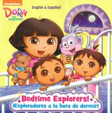 Bedtime Explorers!/¡Exploradores a la hora de dormir! (Paperback)