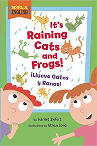 It's Raining Cats and Frogs/iLIueve Gatos Y Ranas! (Hardcover)
