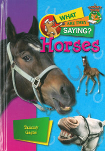 Horses: What Are They Saying? (Hardcover)