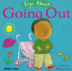 Sign About Going Out (Board Book)
