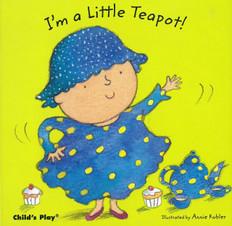 I'm a Little Teapot!  (Board Book)
