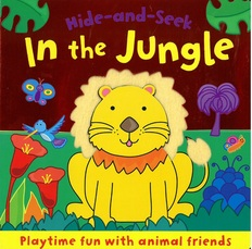 In the Jungle: Hide-and-Seek (Board Book)