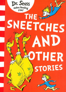 The Sneetches and other Stories: Dr. Seuss (Paperback)