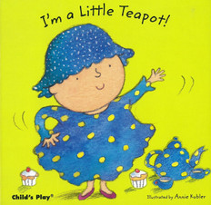Z/CASE OF 40 - I'm a Little Teapot! (Board Book)
