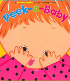 Peek-A-Baby Lift-a-Flap (Board Book)