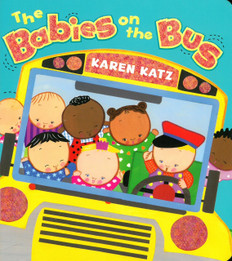 The Babies on the Bus: Karen Katz (Board Book)