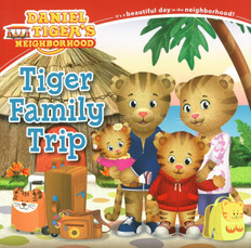 Tiger Family Trip: Daniel Tiger (Paperback)