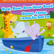 CASE OF 72 - Row, Row, Row Your Boat (Spanish/English (Board Book)