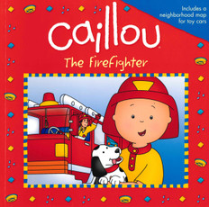 The Firefighter: Caillou (Paperback)