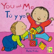 You and Me / Tú y yo (Board Book)