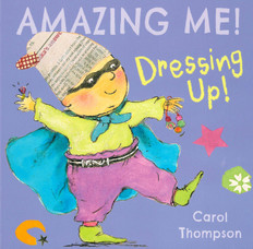 Dressing Up! AMAZING ME! (Board Book)