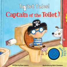 Captain of the Toilet:  Toilet Tales