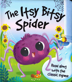The Itsy Bitsy Spider (Board Book)