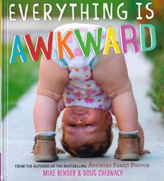 Everything Is Awkward (Hardcover)