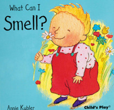 What Can I Smell? Small Senses (Board Book)
