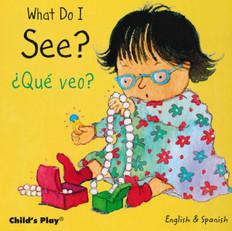 What Do I See? / ¿Qué veo?:  Small Senses (Board Book)