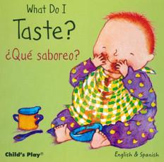What Do I Taste / ¿Qué saboreo?: Small Senses (Board Book)