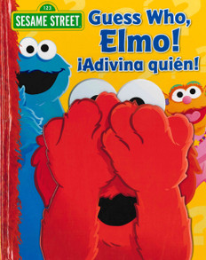 Guess Who Elmo! / ¡Adivina quién! (Hardcover)