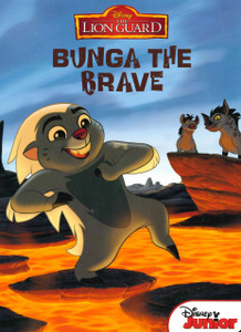 Bunga The Brave: Disney The Lion Guard (Board Book)
