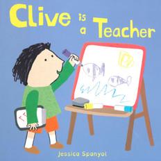 Clive is a Teacher (Board Book)