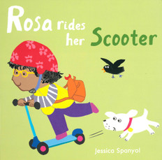Rosa Rides Her Scooter (Board Book)