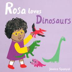 Rosa Loves Dinosaurs (Board Book)