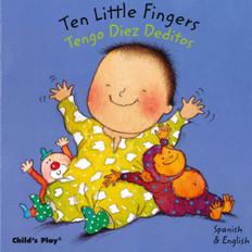 Ten Little Fingers / Tengo Diez Deditos (Board Book)