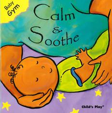Calm & Soothe: Baby Gym (Board Book)