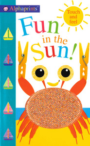 Fun in the Sun!  Touch and Feel (Board Book)