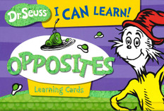 Dr. Seuss I Can Learn!  Opposites Learning Cards