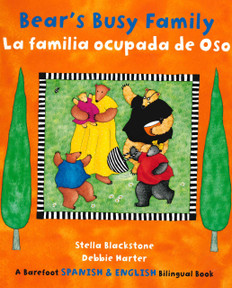 Bear's Busy Family/ La familia ocupada de (Board Book)