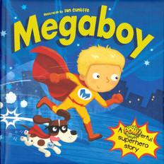 Megaboy: A Superhero Story (Padded Hardcover)