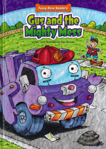 Gus and the Mighty Mess: Truck Pals on the Job (Hardcover)