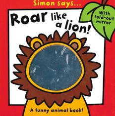 Simon Says… Roar Like A Lion! (Board Book)