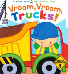 Vroom, Vroom, Trucks! Karen Katz Lift-a-Flap (Board Book)