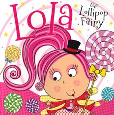 Lola the Lollipop Fairy (Paperback)