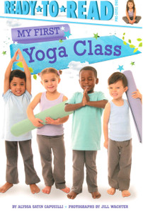My First Yoga Class: Ready To Read Pre-Level One
