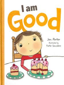 I Am Good (Board Book)