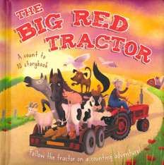 The Big Red Tractor: A Count to 10 Storybook (Padded Board Book)